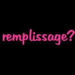 remplissage